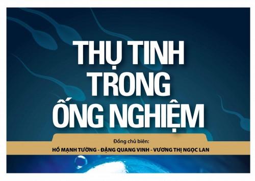 """IVFMD – PHÁT HÀNH SÁCH """"THỤ TINH TRONG ỐNG NGHIỆM"""""""